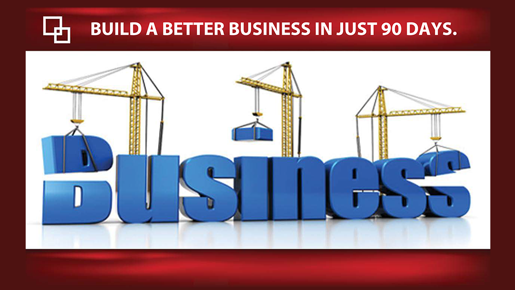 REVAMP your NEW business in Just 90 Days!