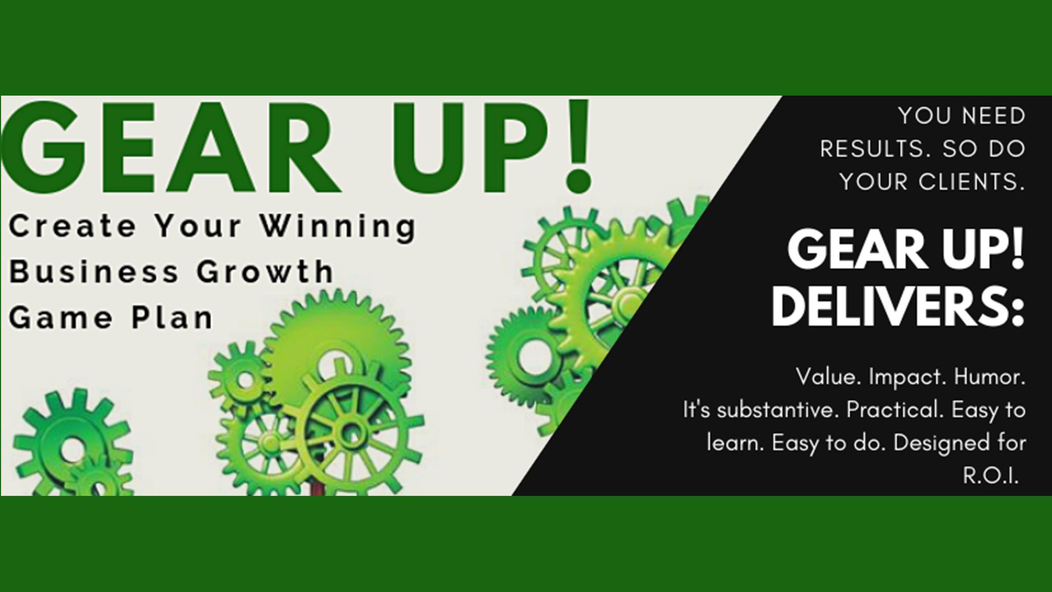 GEAR UP 2019! Kickstart Your Business Growth for the Next 12 Months!