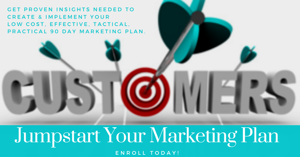 Jumpstart Your Marketing: Develop Your 90 Day Tactical Marketing Plan Program